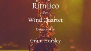"""RITMICO"" Original Concert Piece for Wind Quartet"