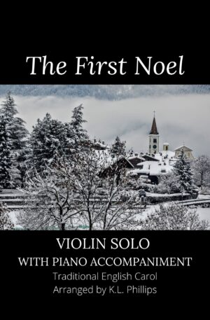 The First Noel – Violin Solo with Piano Accompaniment