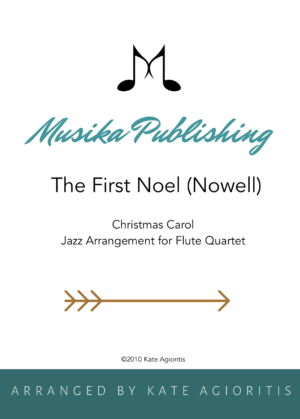 The First Noel – Jazz Arrangement for Flute Quartet