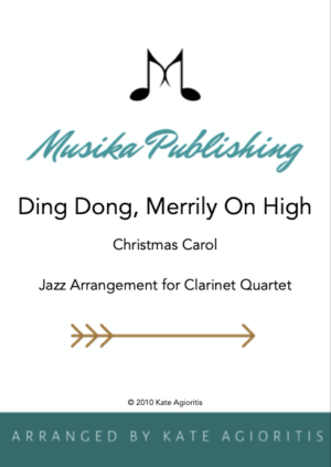 Ding Dong Merrily on High – Jazz Carol for Clarinet Quartet