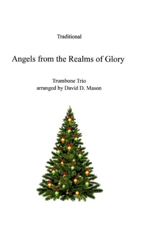 Angels from the Realms of Glory – Trombone Trio with Piano