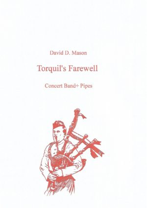 Torquil's Farewell – Concert Band and Bagpipes