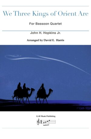 We Three Kings of Orient Are for Bassoon Quartet