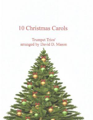 10 Christmas Carols for Trumpet Trio and Piano – Trumpet Trios