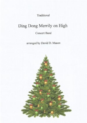 Ding Dong Merrily on High- Concert Band
