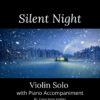 Silent Night - Violin Solo with Piano Accompaniment cover