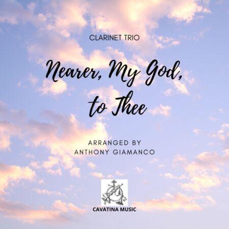 NEARER MY GOD TO THEE clarinet trio