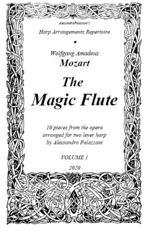 The Magic Flute – 10 pieces from Mozart's opera arranged for two lever harps