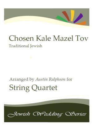 Chosen Kale Mazel Tov חתן וכלה ברכות (Jewish Wedding) – string quartet