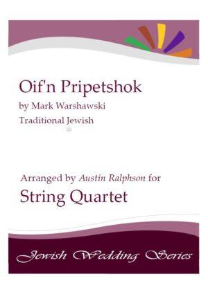 Oif'n Pripetshok אויפן פריפעטשיק (Jewish Wedding) – string quartet