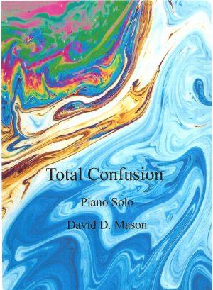 Total Confusion – Piano Solo