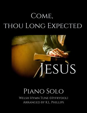 Come, Thou Long Expected Jesus – Piano Solo