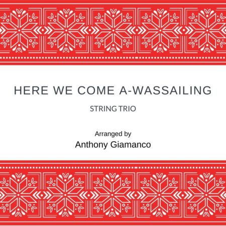 Here We Come A-Wassailing - string trio