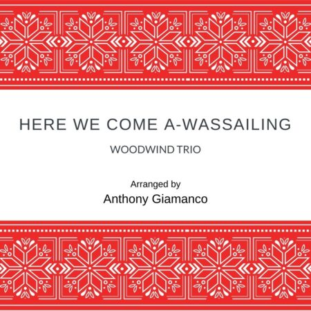 Here We Come A-Wassailing - woodwind trio