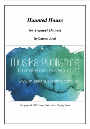 Haunted House – Trumpet Quartet