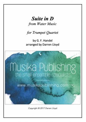 Suite in D (from Handel's Water Music) – Trumpet Quartet