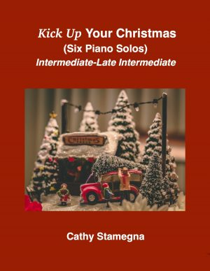 Kick Up Your Christmas (Six Piano Solos)