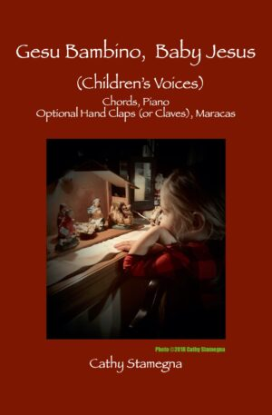 Gesu Bambino, Baby Jesus (Children's Voices, Chords, Piano, Optional Hand Claps (or Claves), Maracas)