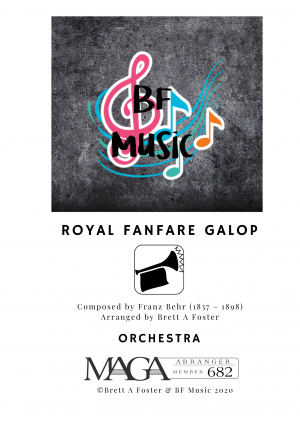 Royal Fanfare Galop for Orchestra by Franz Behr (1837 – 1898)
