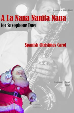 A La Nana Nanita Nana for 2 Saxophones