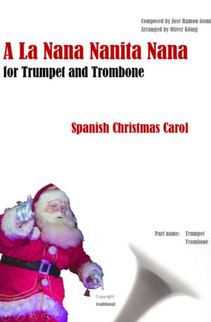 A La Nana Nanita Nana for Trumpet and Trombone