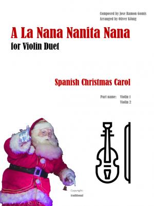 A La Nana Nanita Nana for 2 Violins