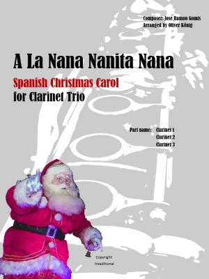 A La Nana Nanita Nana for 3 Clarinets