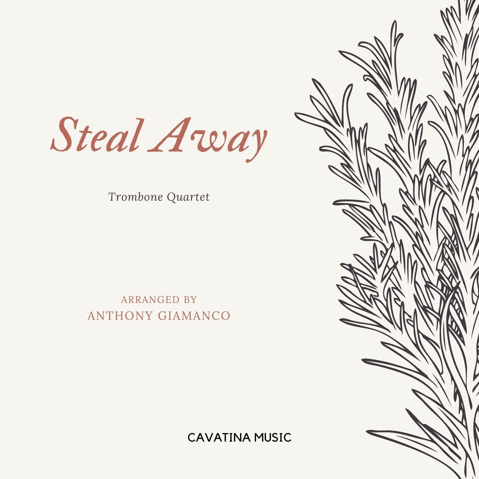 Steal Away - trombone quartet (cover pg.)