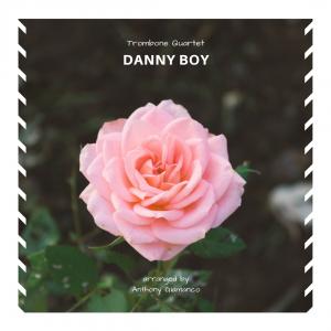 DANNY BOY – trombone quartet