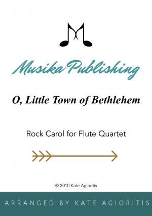 O Little Town of Bethlehem – Rock Carol for Flute Quartet