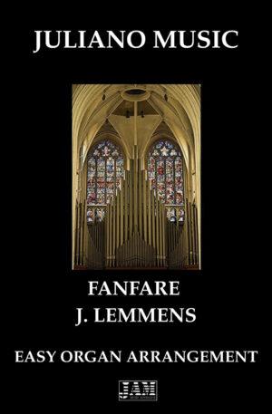 FANFARE (EASY ORGAN – C VERSION) – J. LEMMENS