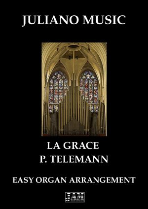 LA GRACE (EASY ORGAN – C VERSION) – P. TELEMANN
