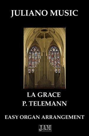 LA GRACE (EASY ORGAN – C VERSION) – P. TELEMANN