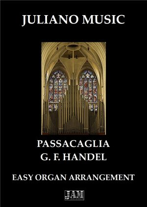 PASSACAGLIA (EASY ORGAN – C VERSION) – G. F. HANDEL