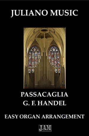 PASSACAGLIA (EASY ORGAN – C VERSION) – G. F. HANDEL