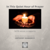 In This Quiet Hour of Prayer - SATB, a cap. (cover pg.)