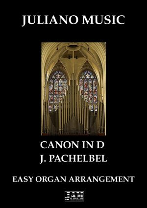 CANON IN D (EASY ORGAN – C VERSION) – J. PACHELBEL