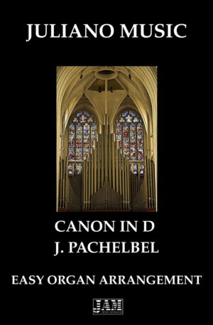 CANON IN D (EASY ORGAN – C VERSION) – J. PACHELBEL