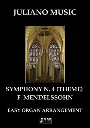 "THEME FROM ""SYMPHONY N.4"" (EASY ORGAN – C VERSION) – F. MENDELSSOHN"