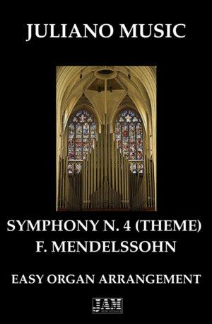 "THEME FROM ""SYMPHONY N.4"" (EASY ORGAN – C VERSION) – F. MENDELSSOHN"