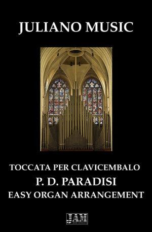 TOCCATA PER CLAVICEMBALO (EASY ORGAN – C. VERSION) – P. D. PARADISI