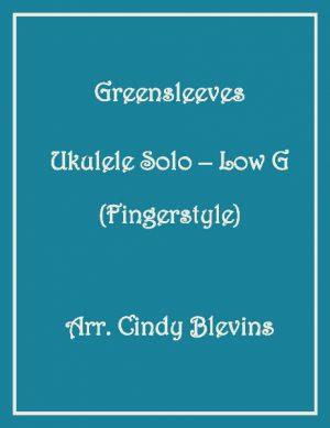 Greensleeves, Ukulele Solo, Fingerstyle, Low G