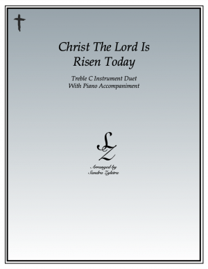 Christ The Lord Is Risen Today -Treble C Instrument Duet & Piano Accompaniment