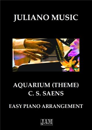 THEME FROM AQUARIUM (EASY PIANO – C VERSION) – C. S. SAENS