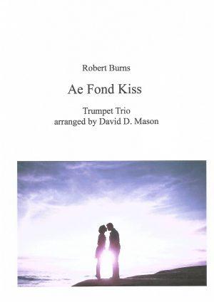 Ae Fond Kiss – Trumpet Trio +Piano