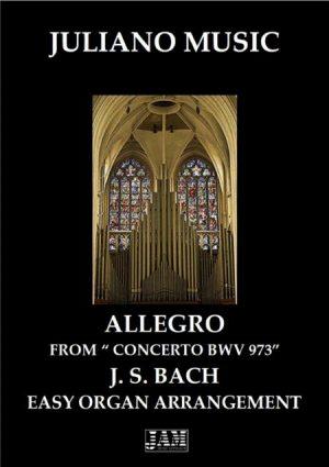 "ALLEGRO FROM ""CONCERTO IN G MAJOR BWV 973 ""(EASY ORGAN) – J. S. BACH"