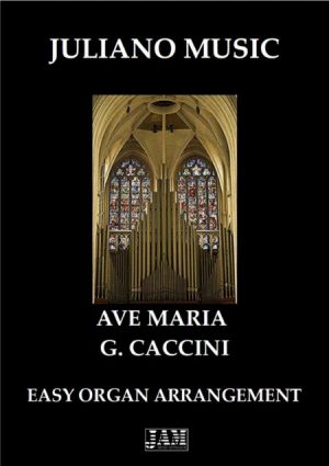 AVE MARIA (EASY ORGAN) – G. CACCINI