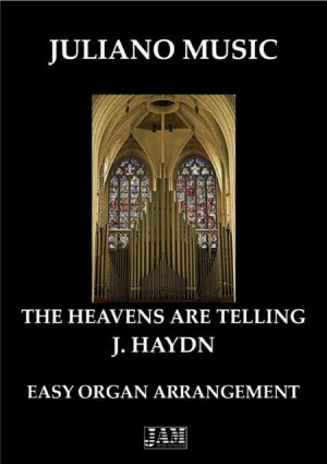 THE HEAVENS ARE TELLING (EASY ORGAN) – F. HAYDN