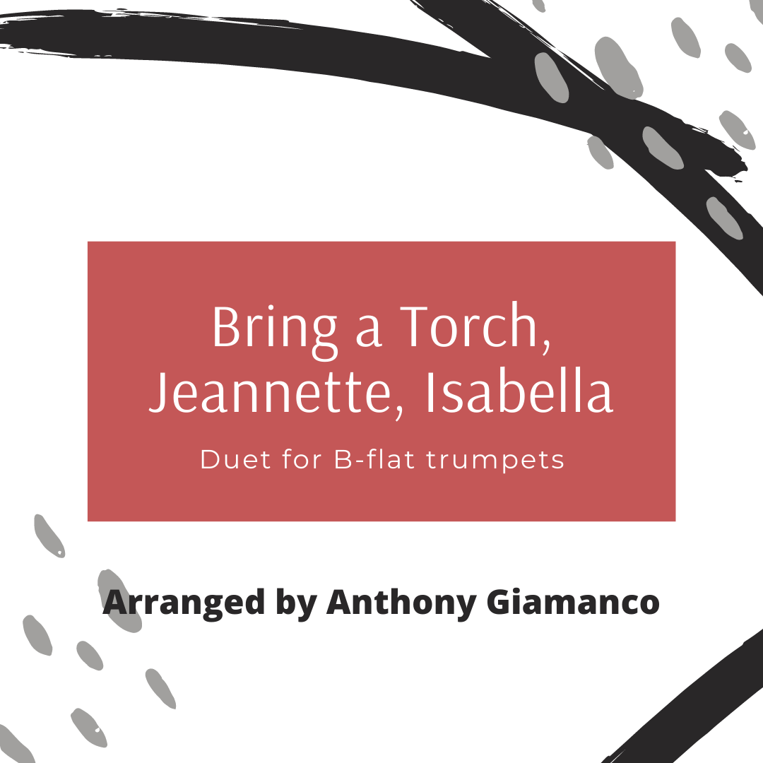 Bring a Torch...trumpet duet (cover pg.)
