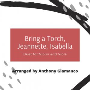 BRING A TORCH, JEANNETTE, ISABELLA – violin/viola duet